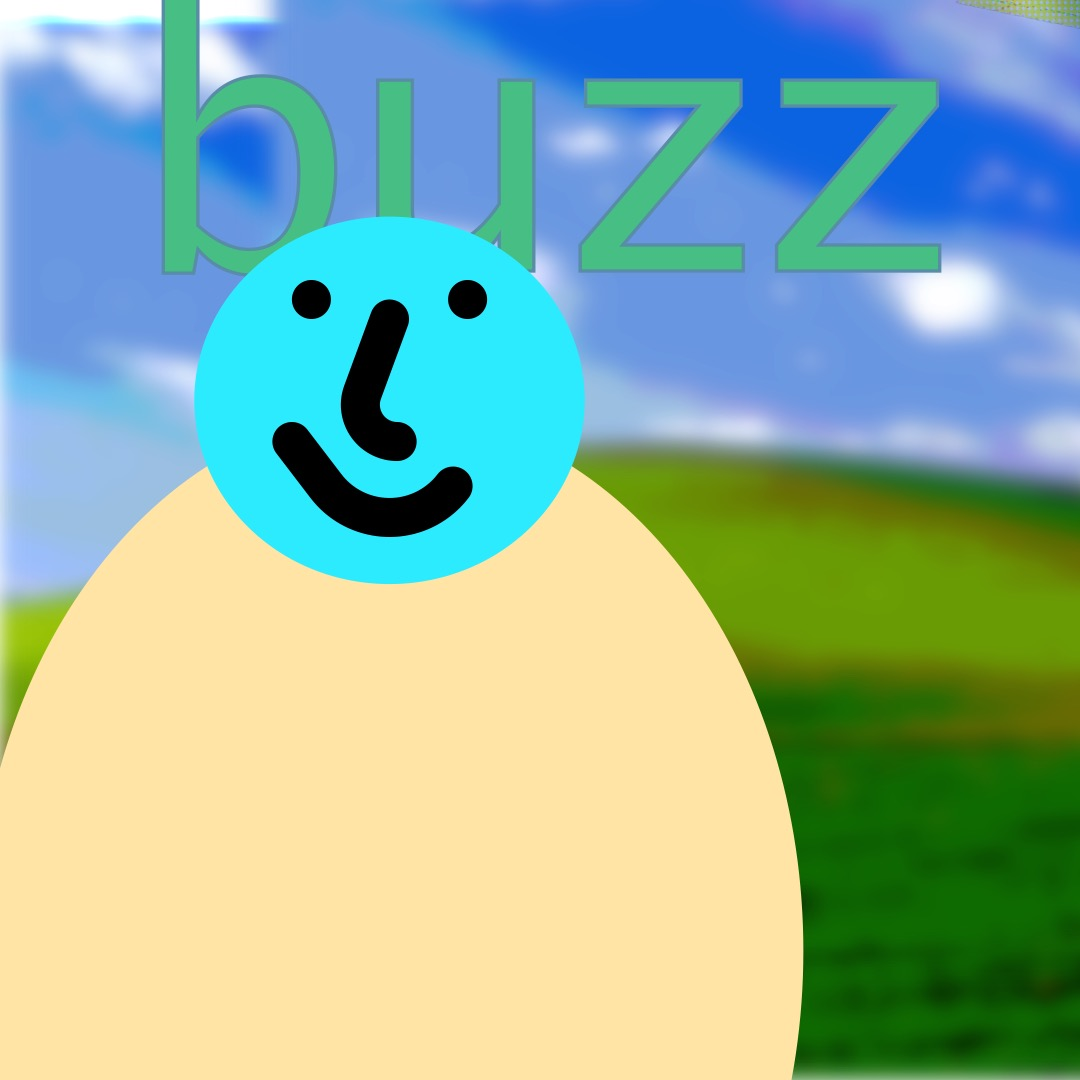 """""""buzz"""" in green, outlined in a gray-blue hue, above a cyan smiley face (whose features are outlined in thick black brushstrokes) with a light yellow oval as a torso. In the background are rolling hills and a blue sky."""