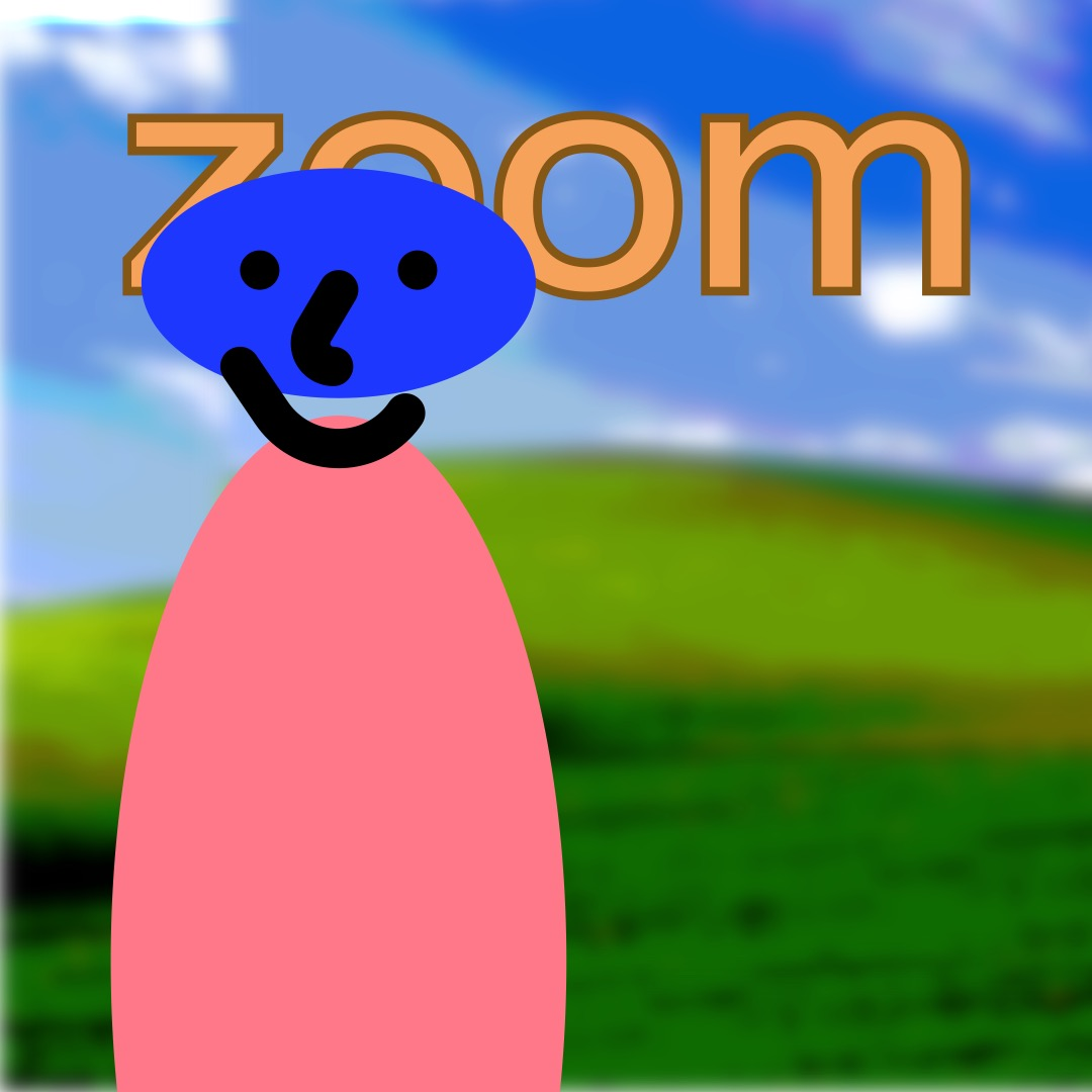 """""""zoom"""" in orange, outlined in gold-brown, above a wide blue smiley face (whose features are outlined in thick black brushstrokes) with a coral/salmon oval as a torso. In the background are rolling hills and a blue sky."""