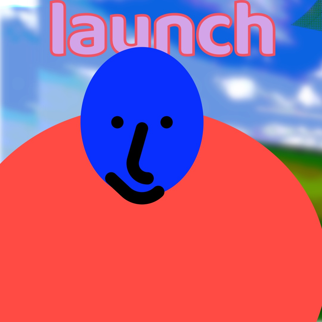 """""""launch"""" in light pink, outlined in a darker pink, above a long blue smiley face (whose features are outlined in thick black brushstrokes) with a pastel red-orange oval as a torso. The background is of rolling hills and a blue sky, with an edge of a distorted image of Clippy appearing in the upper right corner."""