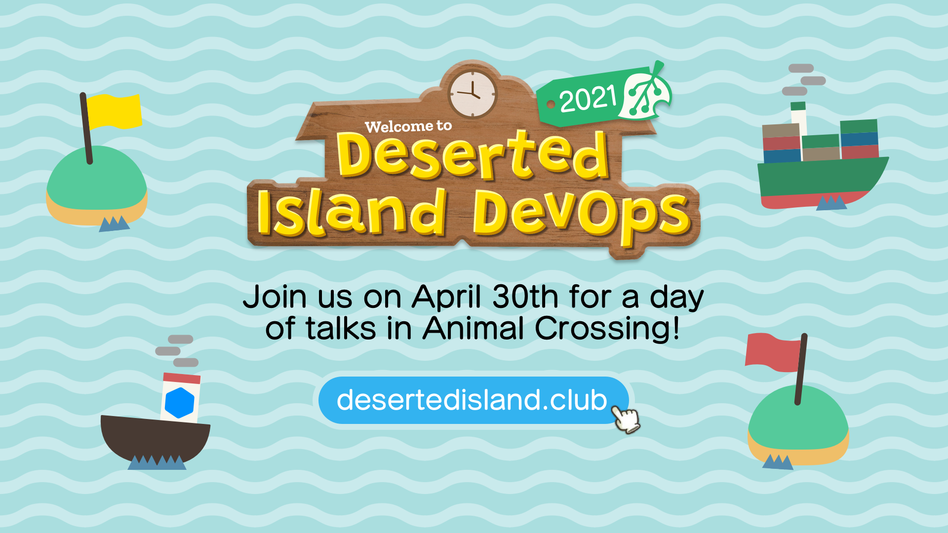 Join us April 30th for a day of DevOps Talks in Animal Crossing!